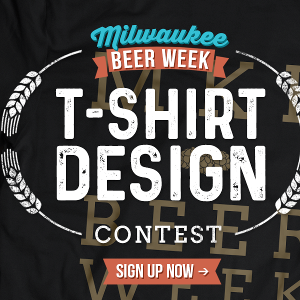 Milwaukee Beer Week Could Use Your T-Shirt Design